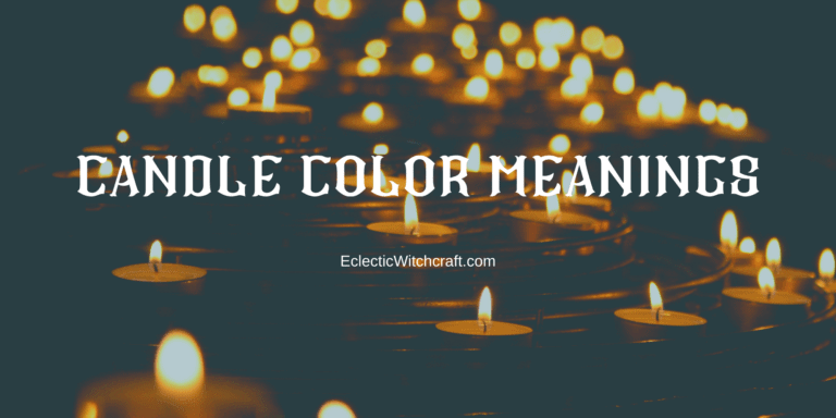 Candle Colors and Their Meanings In Witchcraft