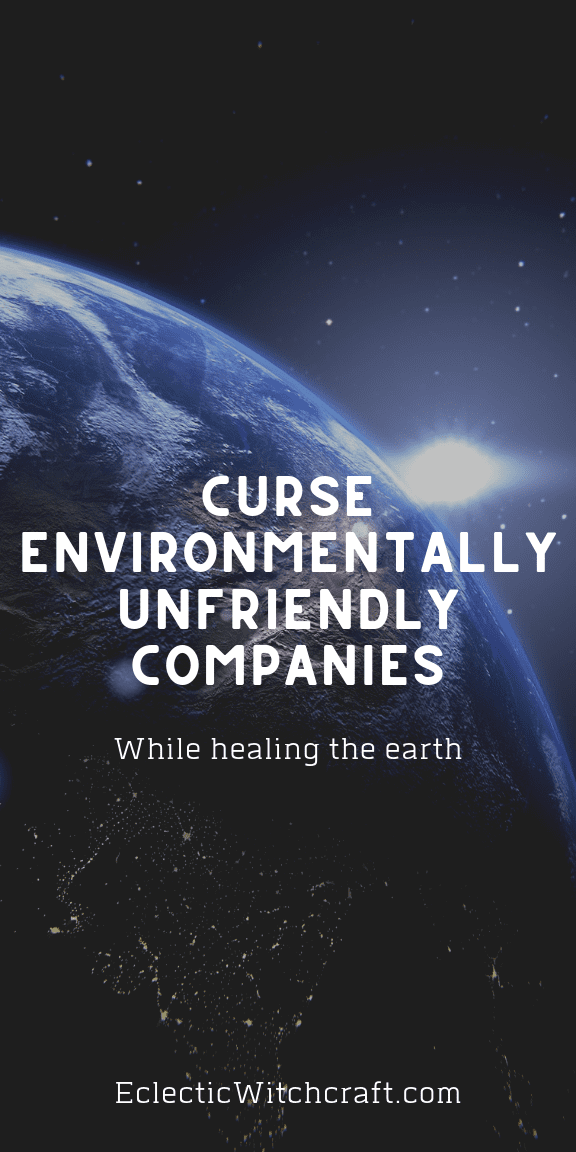 Curse eco-unfriendly companies to disrupt their money and communications until they clean up their act, all while healing the earth too! This is a simple curse for everyone that is concerned about the environment. Stop companies that are polluting. With simple objects like candles, oil, anise seeds, and a packet of flower seeds, you can heal the earth while punishing those that want to destroy the earth. #ecofriendly #witchcraft #curses #hexes
