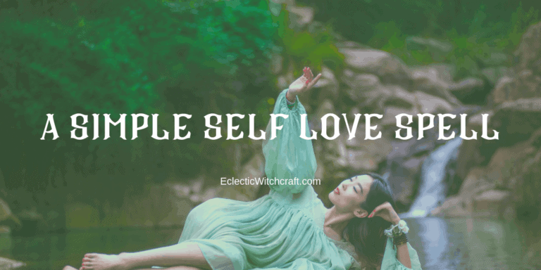 1 Easy Self Love Spell: How To Have Self Confidence and Inner Strength Even When Mercury Is In Retrograde And Everything Sucks