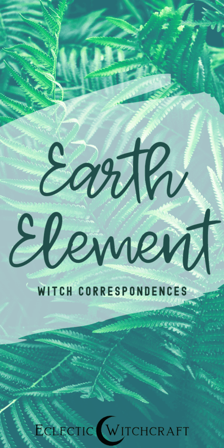 The Earth Element in Witchcraft, Magick, Paganism and the Occult