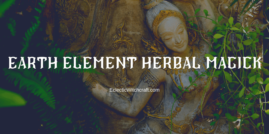 A beautiful goddess carved into stone with lush green plants surrounding her and text that reads Earth element herbal magick