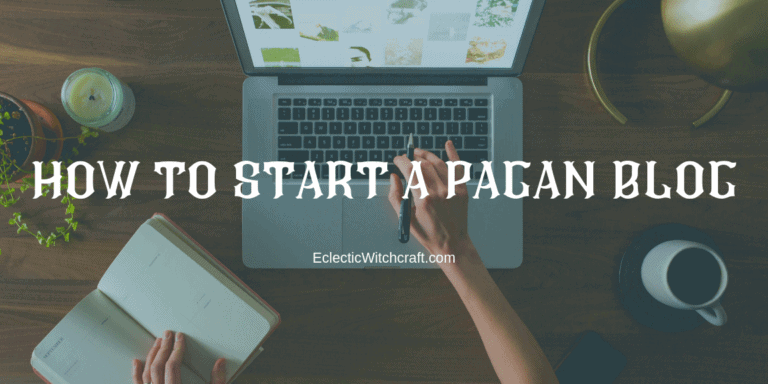 Tips For Starting A Pagan Blog
