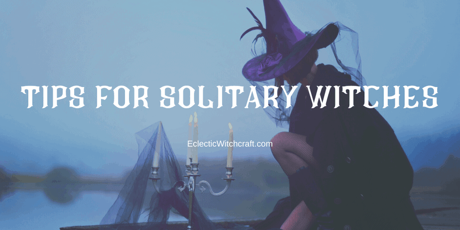 Tips For The Solitary Witch