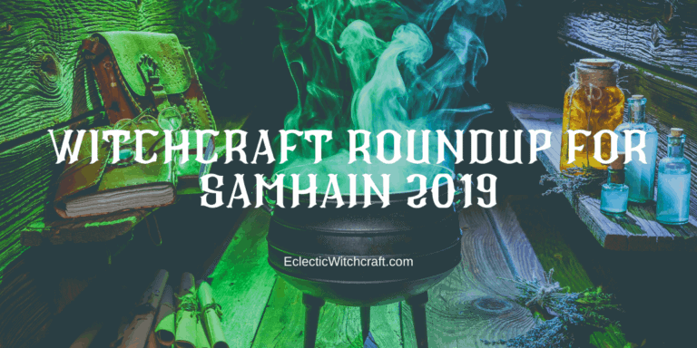 Witchcraft Roundup For Samhain 2019