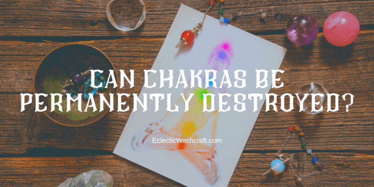 Can Chakras Be Permanently Damaged?