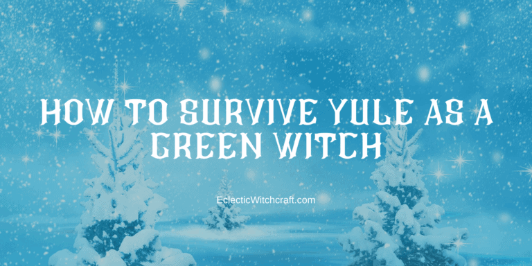Yule Activities For Green Witches
