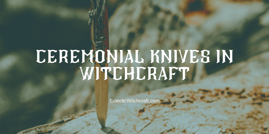 Athames And Ritual Knives For Beginner Witches
