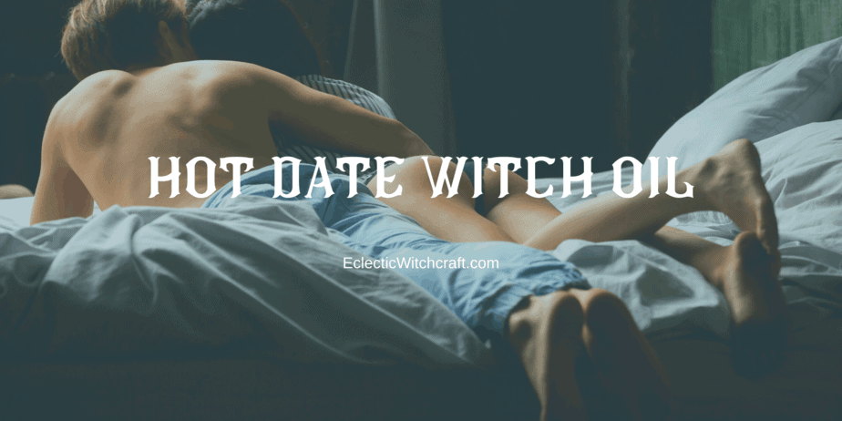 Hot Date Witch Oil