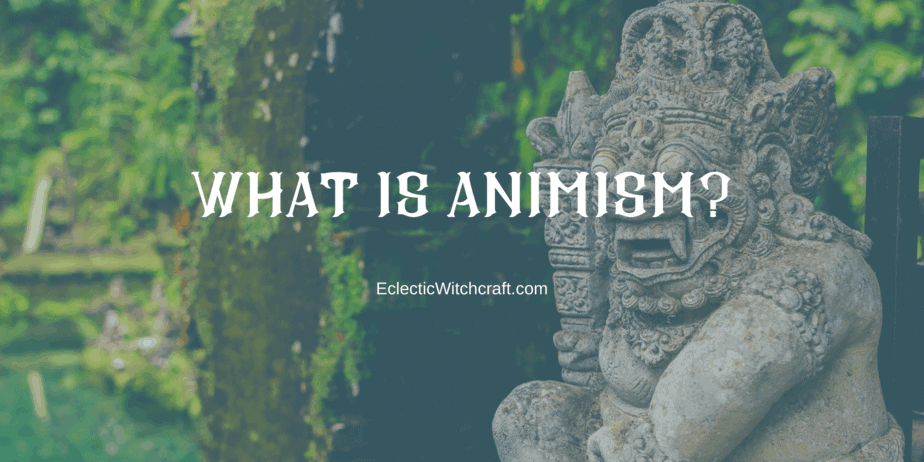 A Beginner Witch's Guide To Animism