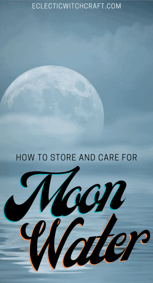 MOON WATER: How to take care of your magick witch water with the essence and energy of the phase of the moon. #witch #witchcraft #pagan #wicca