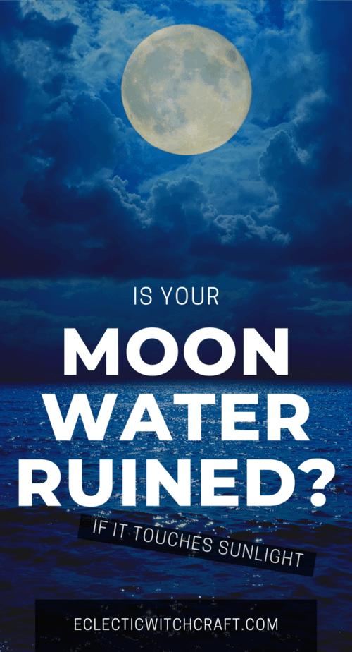 Did you leave your moon water jar out in the sunlight? How to use moon water that has been touched by the sun. Do the moon water benefits change? Moon water witchcraft tips. Moon water cleansing spray. Moon water phases. Moon water blessing. Moon water intentions. #witch #witchcraft #pagan #wicca