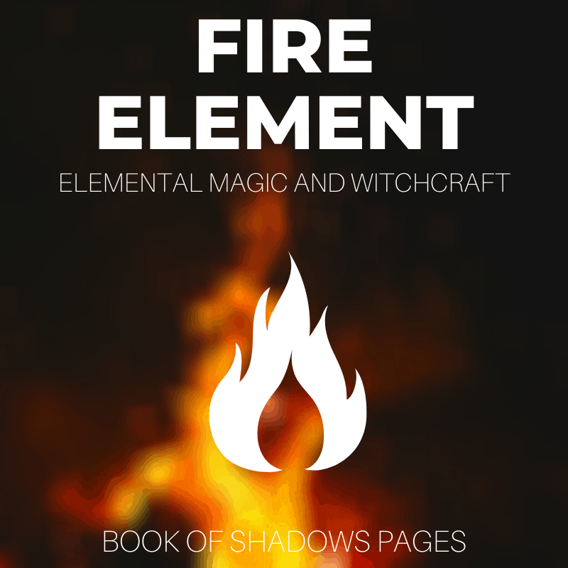 Fire Element: Astonishing Uses And Magickal Correspondences