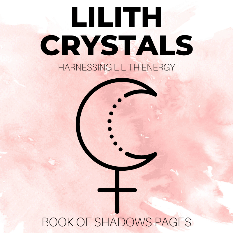 Crystals For Lilith And Harnessing Lilith Energy