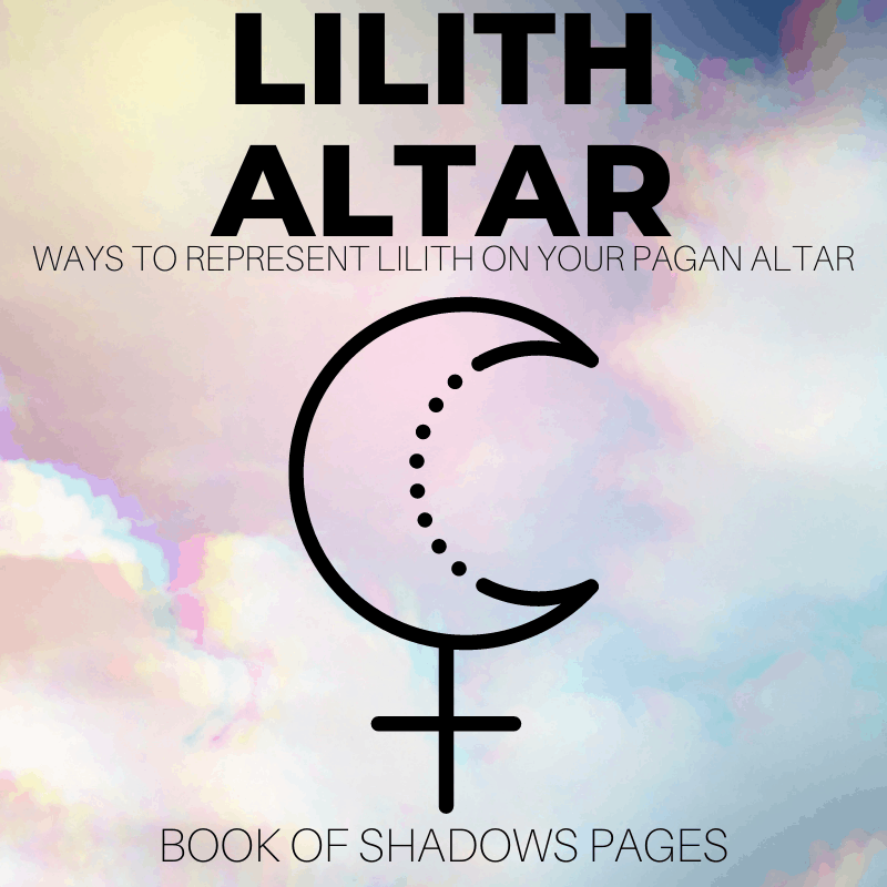 Ways To Represent Lilith On Your Pagan Altar