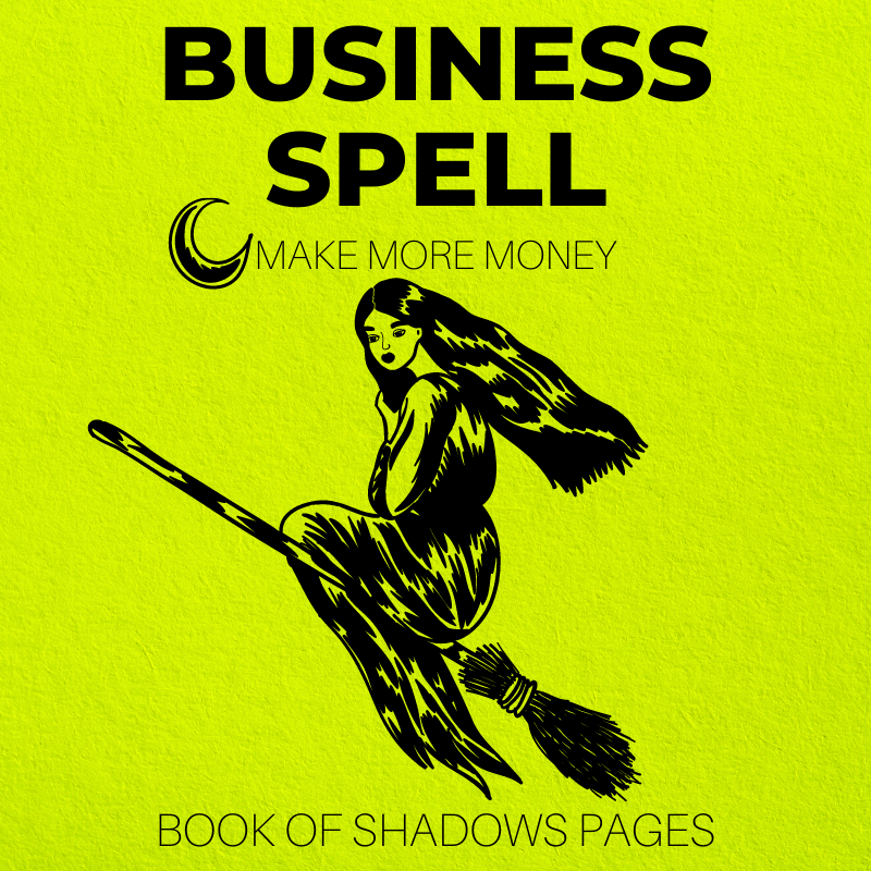 Business Spell: Manifest Your Dream Business TODAY