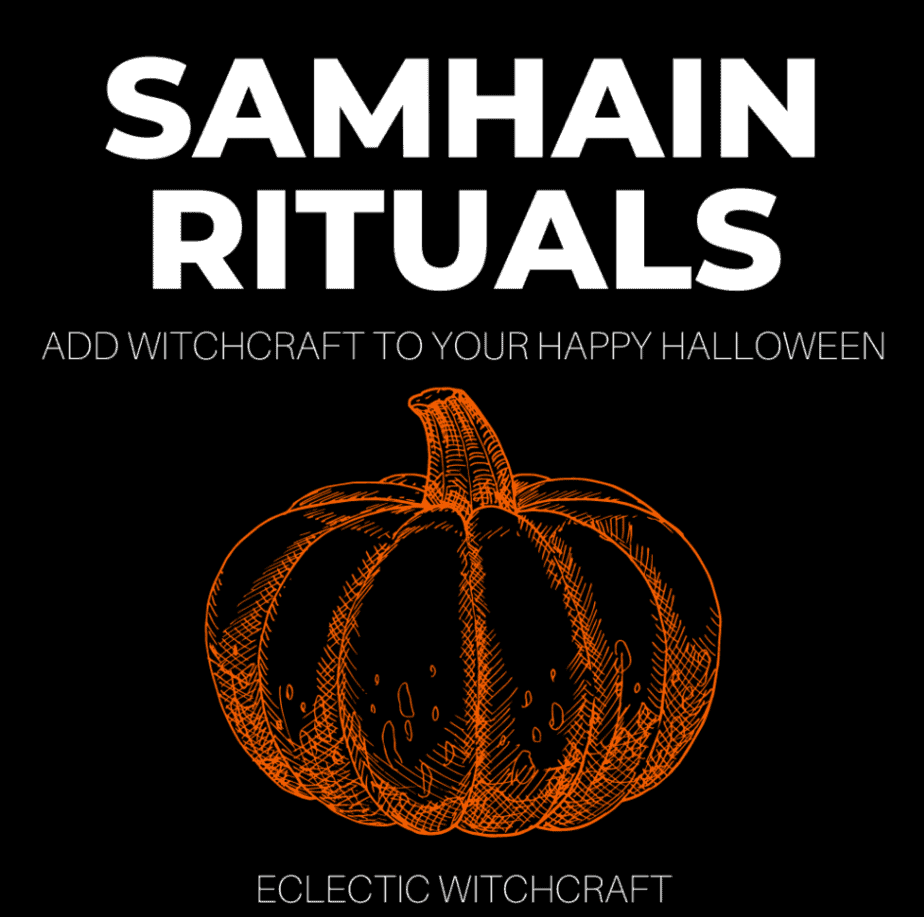 Samhain Rituals: Add Witchcraft To Your Happy Halloween