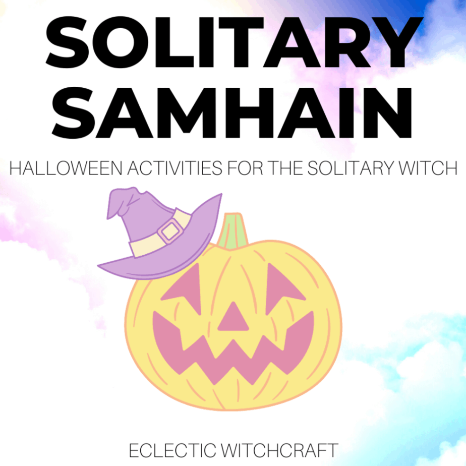 Samhain Activities For Solitary Witches