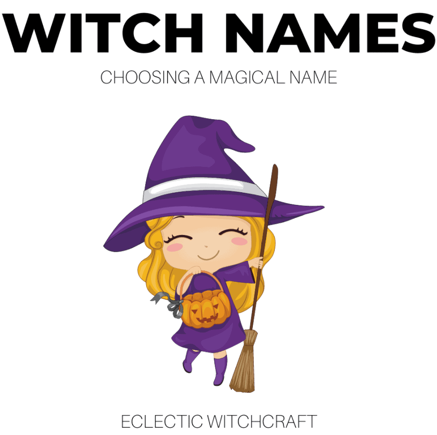 Beautiful Witch Names: Choosing A Magical Name