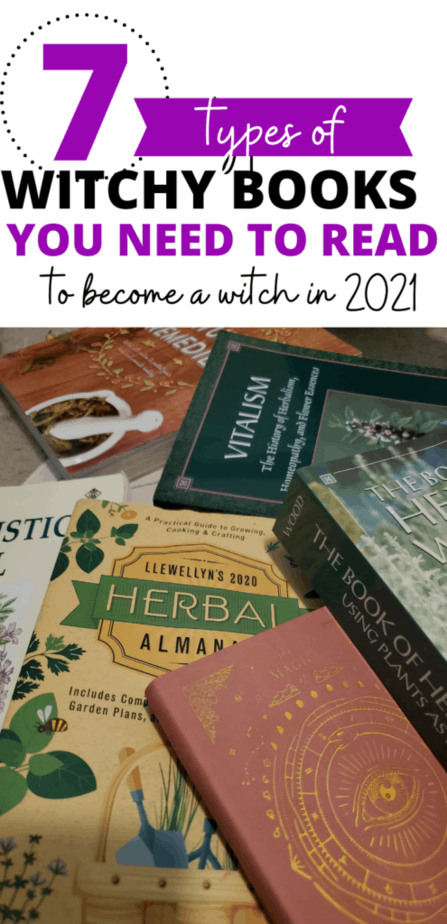 7 types of witchy books you need to read to become a witch in 2021. An image for Pinterest with books on herbalism and witchcraft in a pile.