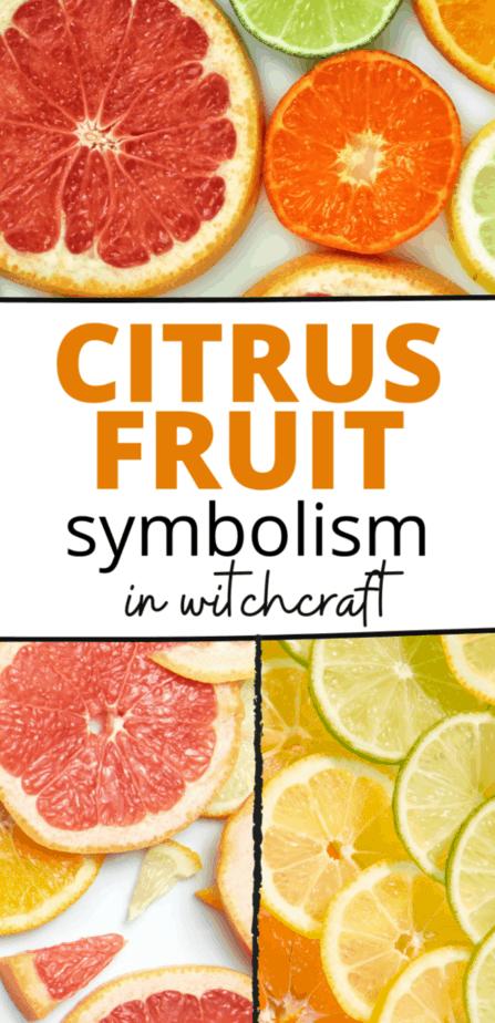 Citrus fruit symbolism in witchcraft. Citrus fruits like grapefruit, lemons, oranges, and limes.