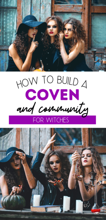 How to build a coven and community for witches. Three witchy women doing magic.