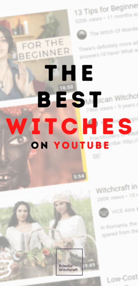 The best witches on Youtube. Eclectic witchcraft in a box. A faded background with a screencap from a Youtube search for witchcraft videos. Mexican witchcraft. The witch of wonderlust.