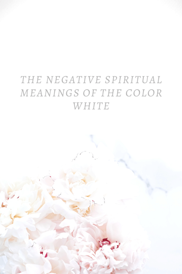 The negative spiritual meanings of the color white. Pink and white flowers.