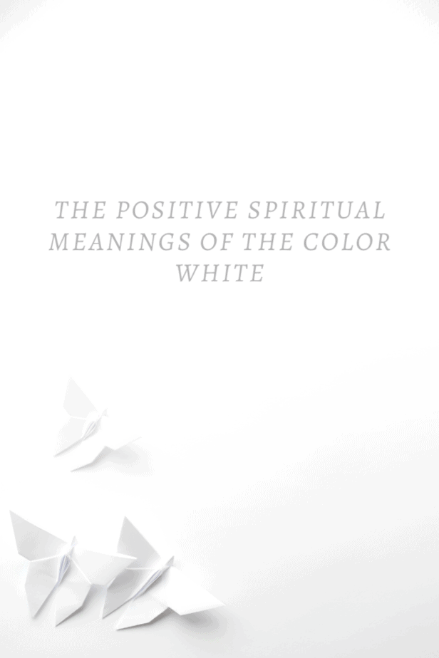 The positive spiritual meanings of the color white. White origami butterflies.