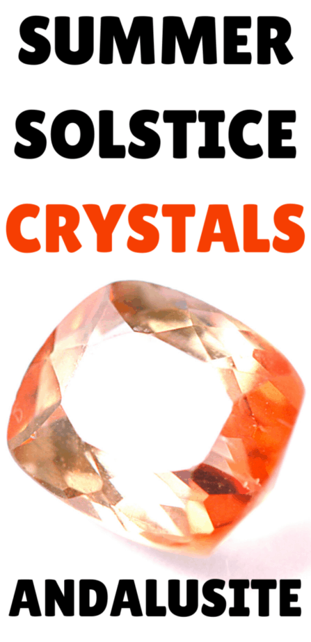 Summer solstice crystals: Andalusite