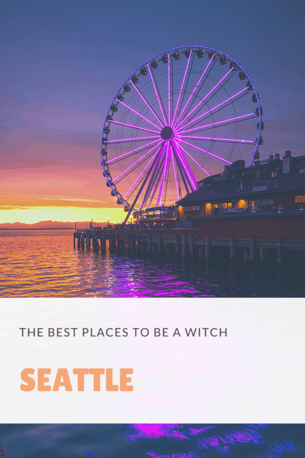 A ferris wheel in Seattle. The best places to be a witch.