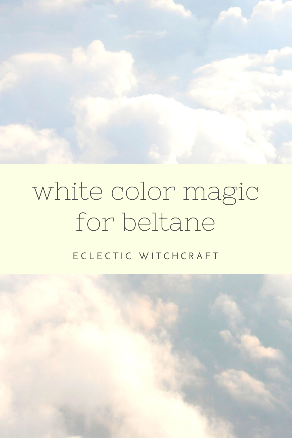 White color magic for Beltane.