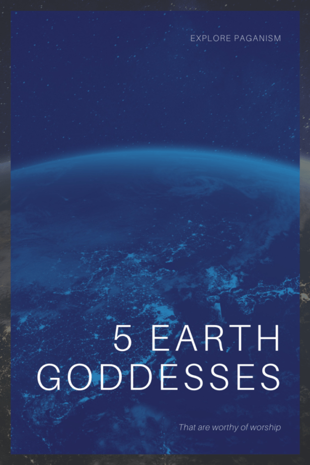 Explore paganism. 5 Earth goddesses that are worthy of worship. The planet earth from space.