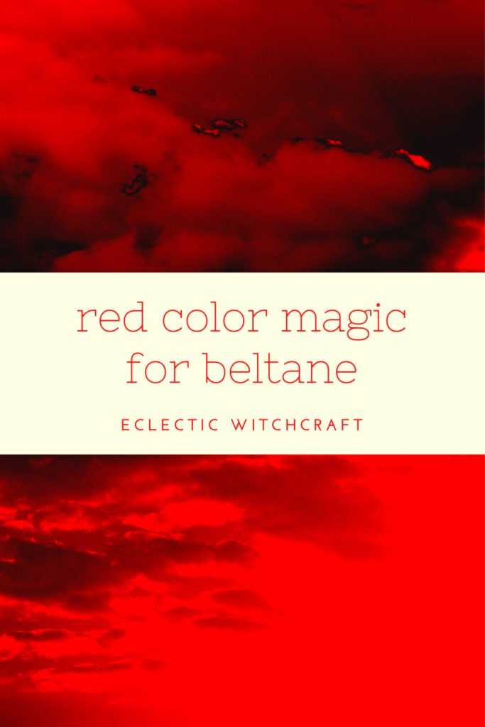 Red color magic for Beltane.