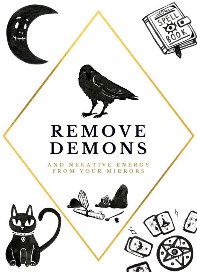 How To Cleanse A Mirror Of Bad Spirits and demons. Remove demons and negative energy from your mirrors. A cat. A pentagram. Tarot cards. Jewelry, crystals, stones, and a crow. A crescent moon and a spell book.