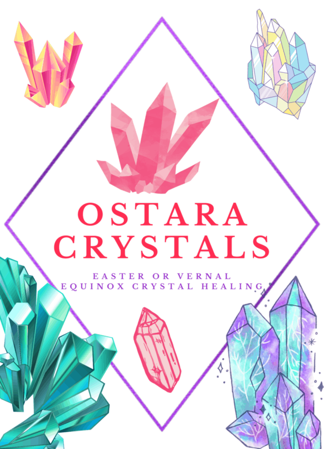 Crystals for Ostara: Easter or vernal equinox crystal healing. Many colorful crystals.