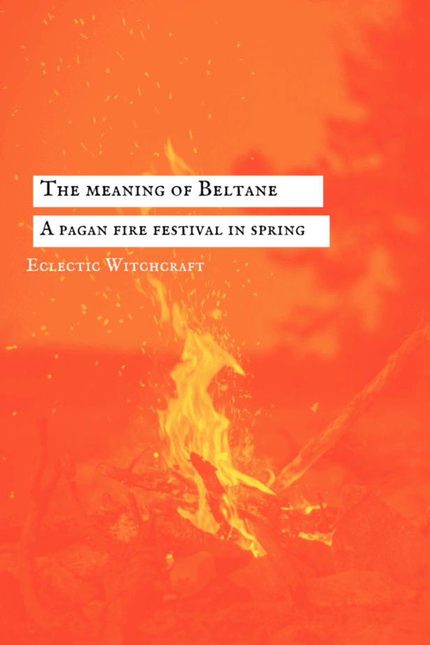 The meaning of Beltane: a pagan fire festival in spring. A bonfire in the woods.