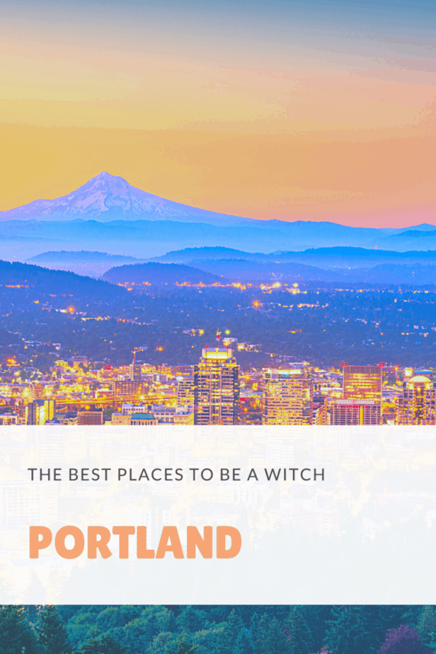 The skyline of Portland, Oregon. The best places to be a witch.