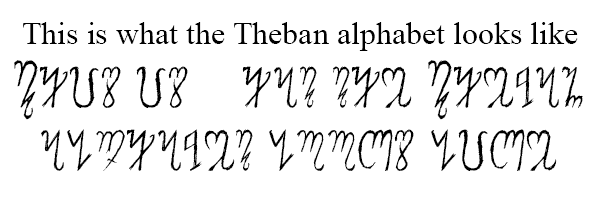 """The Theban alphabet used to write """"This is what the Theban alphabet looks like"""""""